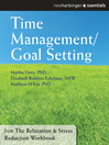Time Management and Goal Setting (eBook): The Relaxation and Stress Reduction Workbook Chapter Singles