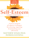 Self-Esteem (eBook): A Proven Program of Cognitive Techniques for Assessing, Improving and Maintaining Your Self-esteem