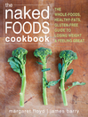 Naked Foods Cookbook (eBook): The Whole-Foods, Healthy-Fats, Gluten-Free Guide to Losing Weight and Feeling Great