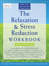 Relaxation and Stress Reduction Workbook (eBook)
