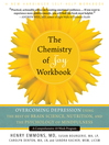 Chemistry of Joy Workbook (eBook): Overcoming Depression Using the Best of Brain Science, Nutrition, and the Psychology of Mindfulness