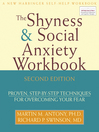The Shyness and Social Anxiety Workbook (eBook): Proven, Step-by-Step Techniques for Overcoming Your Fear