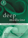Deep Medicine (eBook): Harnessing the Source of Your Healing Power