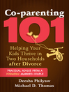 Co-parenting 101 (eBook): Helping Your Kids Thrive in Two Households after Divorce