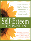Self-Esteem Companion (eBook): Simple Exercises to Help You Challenge Your Inner Critic and Celebrate Your Personal Strengths