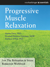 Progressive Muscle Relaxation (eBook): The Relaxation and Stress Reduction Workbook Chapter Singles