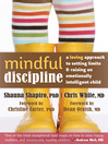 Mindful Discipline (eBook): A Loving Approach to Setting Limits and Raising an Emotionally Intelligent Child