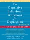 Cognitive Behavioral Workbook for Depression (eBook): A Step-by-Step Program