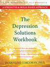 Depression Solutions Workbook (eBook): A Strengths and Skills-Based Approach