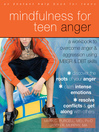 Mindfulness for Teen Anger (eBook): A Workbook to Overcome Anger and Aggression Using MBSR and DBT Skills