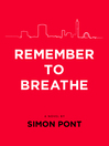 Remember to Breathe (eBook): A Novel
