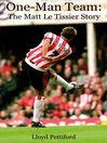 One-Man Team (eBook): The Matt Le Tissier Story
