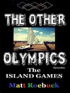 The Other Olympic Episodes (eBook): Island Games