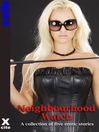 Neighbourhood Watch (eBook): A collection of five erotic stories