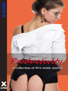 Productivity (eBook): A collection of five erotic stories