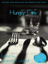 Hungry Girls (eBook): A collection of five lesbian erotic stories