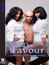 The Favour (eBook): A collection of five erotic stories