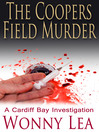 The Coopers Field Murder (eBook): Cardiff Bay Investigation Series, Book 2