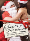 Santa's Hot Secrets (eBook): 20 erotic festive stories
