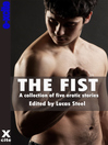 The Fist (eBook): A collection of gay erotic stories