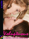 Voluptuous (eBook): A collection of lesbian erotic stories