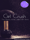 Girl Crush (eBook): A collection of five erotic stories
