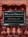 William Haggar (eBook): Fairground Film Maker