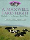 A Maxwell Takes Flight (eBook): Laird of Lochandee Series, Book 3