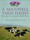 A Maxwell Takes Flight (eBook): Laird of Lochandee Series, Book 3