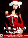 Filling Her Stockings (eBook): A collection of five festive erotic stories