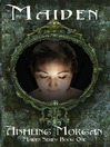 Maiden (eBook): Maiden Series, Book 1