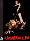 A Special Kind of Pet (eBook): Five erotic tales of submission and domination