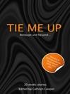 Tie Me Up (eBook)
