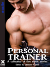 Personal Trainer (eBook): A collection of five erotic stories