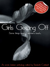 Girls Getting Off (eBook): A Lesbian Anthology