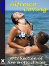 Alfresco Loving (eBook)