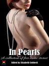 In Pearls (eBook): A collection of five erotic stories