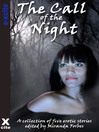 The Call of the Night (eBook): A collection of five erotic stories