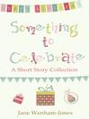 Something to Celebrate (eBook)