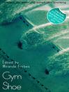 Gym Shoe (eBook): A collection of five erotic stories