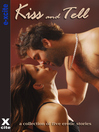 Kiss and Tell (eBook): A collection of five erotic stories