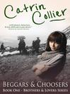 Beggars and Choosers (eBook): Rhondda Valley Series, Book 1