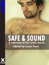 Safe and Sound (eBook): A collection of gay erotic stories