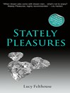 Stately Pleasures (eBook)