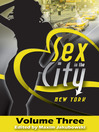 Sex in the City--New York, Volume Three (eBook)