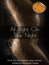 All Right On the Night (eBook): A collection of five erotic stories