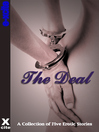 The Deal (eBook): A collection of five erotic stories