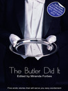 The Butler Did It (eBook): A collection of five erotic stories