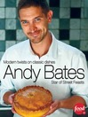 Andy Bates (eBook): Modern twists on classic dishes