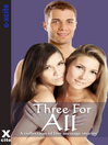 Three For All (eBook): A collection of five erotic stories